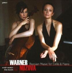 Irina Nuzova - Russian Music for Cello & Piano: Wendy Warner & Irina Nuzova
