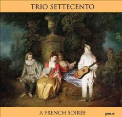 Trio Settecento - French Soiree