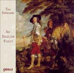 Trio Settecento - An English Fancy