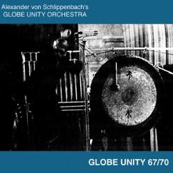 Globe Unity Orchestra - Globe Unity 67/70