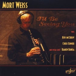 MORT WEISS - I'LL BE SEEING YOU