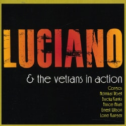 LUCIANO & VETERANS - LUCIANO & THE VETERANS IN ACTION