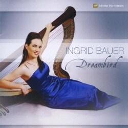 INGRID BAUER - DREAMBIRD