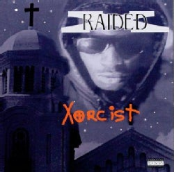 X Raided - Xorcist