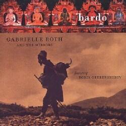 Gabrielle Roth - Bardo