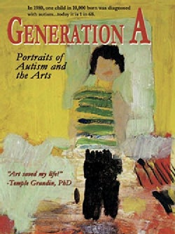 Generation A: Portraits of Autism and the Arts (DVD)