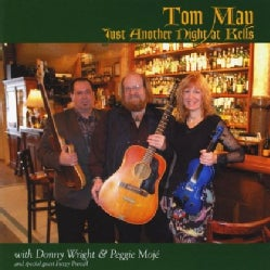 TOM & WRIGHT MAY/MOJE - JUST ANOTHER NIGHT AT KELLS