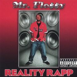 MR. FLOSSY - REALITY RAPP
