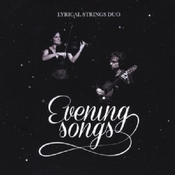 LYRICAL STRINGS DUO - EVENING SONGS