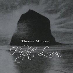 THERESE MICHAUD - FLIGHT LESSON