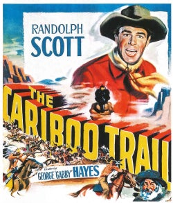 The Cariboo Trail (Blu-ray Disc)
