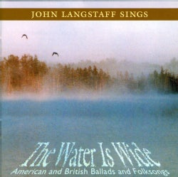 John Langstaff - Water Is Wide American and British