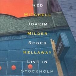 KELLAWAY MITCHELL MILDER - LIVE IN STOCKHOLM