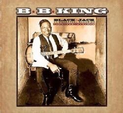 B. B. King - Black Jack 21 Essential Classics