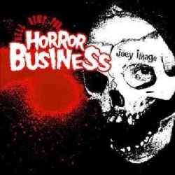 Joey Image - Hell Bent for Horror Business