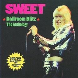 Sweet - Ballroom Blitz: The Anthology