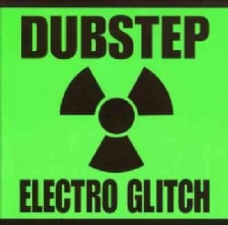 Various - Dubstep Electro Glitch
