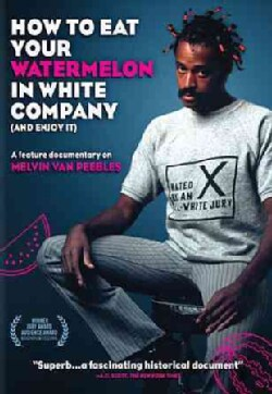 How to Eat Your Watermelon in White Company (And Enjoy It) (DVD)