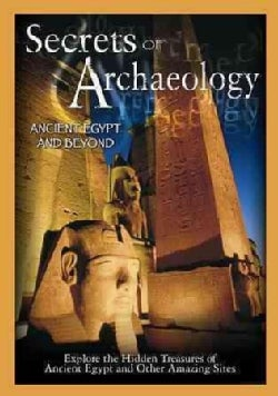 Secrets of Archaeology: Ancient Egypt and Beyond (DVD)