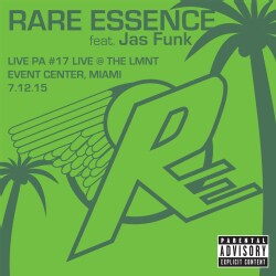 Rare Essence - Live PA 17 Live At LMNT Event Center Miami