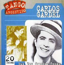Carlos Gardel - Sus Mas Grandes Temas