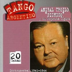Anibal Troilo - Instrumental 1941-1944