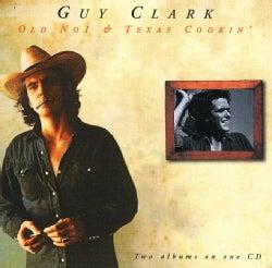 Guy Clark - Old No. 1/Texas Cookin