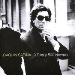 Joaquin Sabina - 19 Dias Y 500 Noches