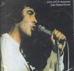 Joan Manuel Serrat - Para Piel DE Manzana