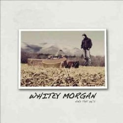 Whitey Morgan - Whitey Morgan and The 78's