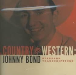 Johnny Bond - Country & Western