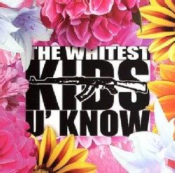 Whitest Kids U Know - The Whitest Kids U Know (Parental Advisory)