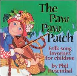 Phil Rosenthal - Paw Paw Patch