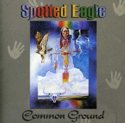 Spotted Eagle - Common Ground
