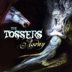 Tossers - Agony