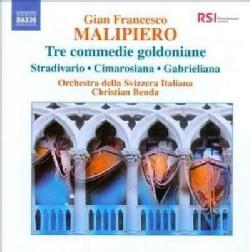 Gian Francesco Malipiero - Malipiero: Tre Commedie Goldoniane, Stradivario, Cimarosiana, Gabrieliana