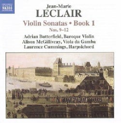 Jean-Marie Leclair - LeClair: Violin Sonatas; Book 1: Nos 9-12