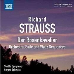 Seattle Symphony Orchestra - Strauss: Der Rosenkavalier