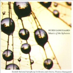 Rued Langgaard - Langgaard: Music of The Spheres; The Time of The End; From The Abyss