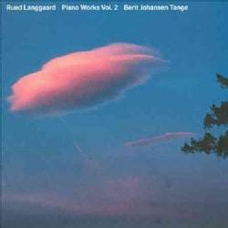 Rued Langgaard - Langgaard: Works for Piano Vol 2