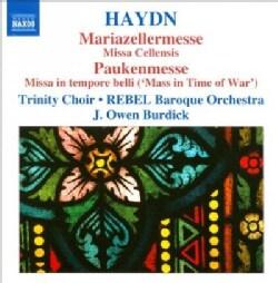 Rebel Baroque Orchestra - Haydn: Missa Cellensis, 'Mariazellermesse', Missa in Tempore Belli, 'Paukenmesse'