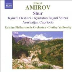 Fikret Amirov - Amirov: Symphonic Mugams: Shur, Kyurdi Ovshari, Gyulistan Bayati Shiraz, Azerbaijan Capriccio