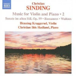 Christian Sinding - Sinding: Music for Violin and Piano Vol 2
