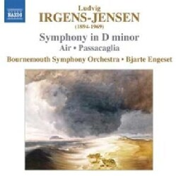 Ludvig Irgens-Jensen - Irgens-Jensen: Symphony in D Minor, Passacaglia, Air