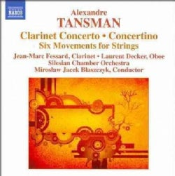 Silesian Chamber Orchestra - Tansman: Clarinet Concerto; Concertino; Six Movements for Strings