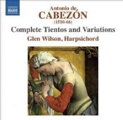 Antonio De Cabezon - Cabezon: Complete Tientos & Variations