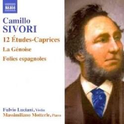 Camillo Sivori - Sivori: 12 Etudes-Caprices, La Genoise, Les Folies Espagnoles