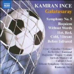 Bilkent Symphony Orchestra - Ince: Symphony No 5; Requiem Without Words