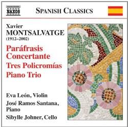 Sibylle Johner - Montsalvatge: Parafrasis Concertante/Tres Policcromias/Piano Trio