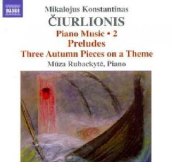 Mikalojus Konstantinas Ciurlionis - Ciurlionis: Piano Music Vol. 2